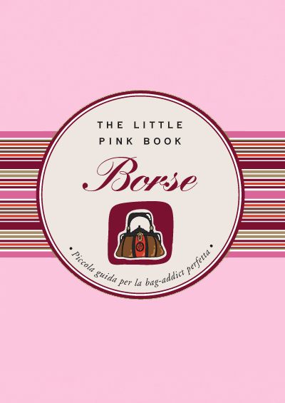 The-little-pink-book-Borse - Sonia Tiffany Grispo
